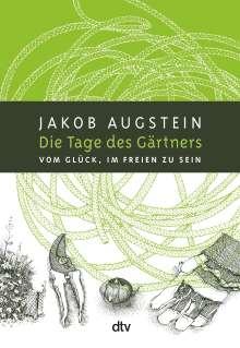 Jakob Augstein: Die Tage des Gärtners, Buch