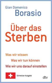 Gian Domenico Borasio: Über das Sterben, Buch