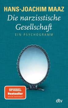 Hans-Joachim Maaz: Die narzisstische Gesellschaft, Buch