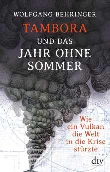 Wolfgang Behringer: Tambora und das Jahr ohne Sommer, Buch