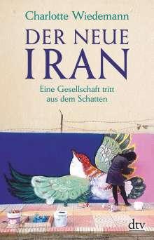 Charlotte Wiedemann: Der neue Iran, Buch