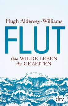 Hugh Aldersey-Williams: Flut, Buch