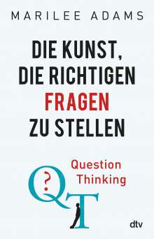 Marilee Adams: QT - Question Thinking, Buch