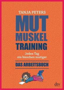 Tanja Peters: Mutmuskeltraining, Buch