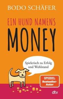 Bodo Schäfer: Ein Hund namens Money, Buch