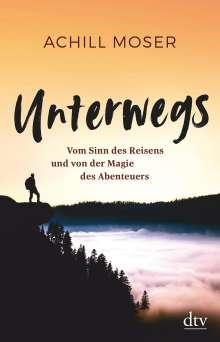 Achill Moser: Unterwegs, Buch