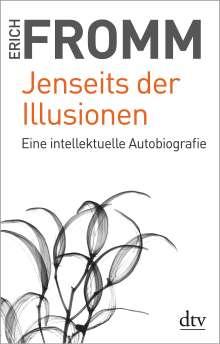 Erich Fromm: Jenseits der Illusionen, Buch