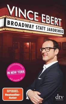 Vince Ebert: Broadway statt Jakobsweg, Buch