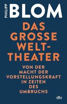 Philipp Blom: Das große Welttheater, Buch
