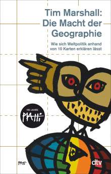 Tim Marshall: Die Macht der Geographie, Buch
