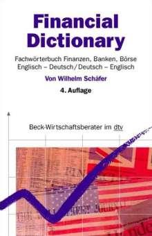 Wilhelm Schäfer: Financial Dictionary. Englisch - Deutsch/Deutsch - Englisch, Buch