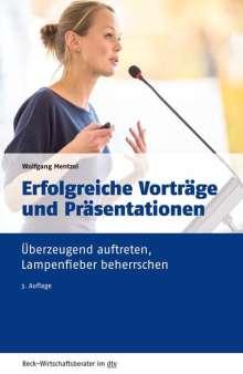 Wolfgang Mentzel: Erfolgreiche Vorträge und Präsentationen, Buch