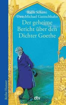 Rafik Schami: Der geheime Bericht über den Dichter Goethe, der eine Prüfung auf einer arabischen Insel bestand, Buch