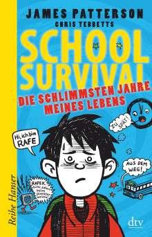 James Patterson: School Survival 01 - Die schlimmsten Jahre meines Lebens, Buch