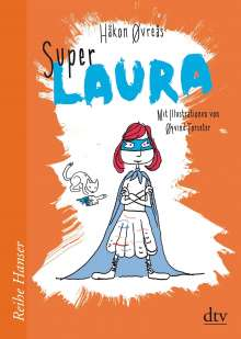 Håkon Øvreås: Super-Laura, Buch