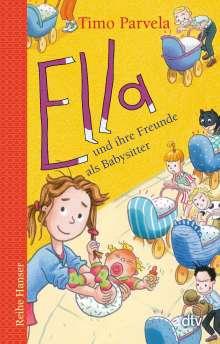 Timo Parvela: Ella und ihre Freunde als Babysitter, Buch