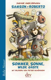 Ingvar Ambjørnsen: Samson und Roberto, Sommer, Sonne, wilde Gäste, Buch