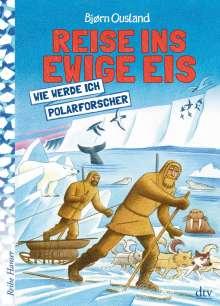Bjørn Ousland: Reise ins ewige Eis, Buch