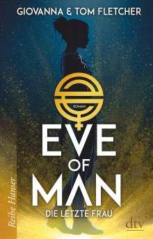Tom Fletcher: Eve of Man (I), Buch