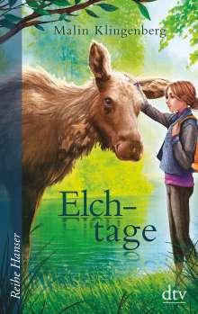Malin Klingenberg: Elchtage, Buch