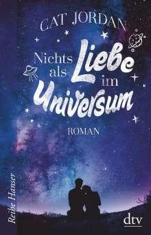 Cat Jordan: Nichts als Liebe im Universum, Buch