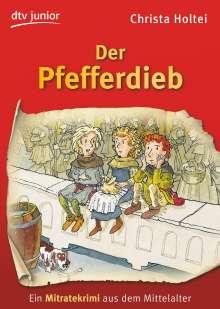 Christa Holtei: Der Pfefferdieb, Buch
