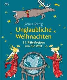 Renus Berbig: Unglaubliche Weihnachten, Buch