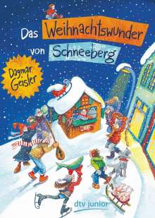 Dagmar Geisler: Das Weihnachtswunder von Schneeberg, Buch