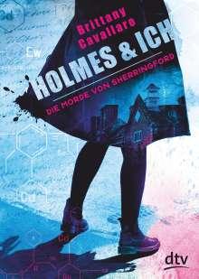 Brittany Cavallaro: Holmes und ich - Die Morde von Sherringford, Buch