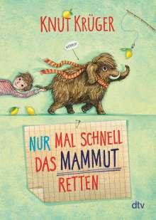 Knut Krüger: Nur mal schnell das Mammut retten, Buch