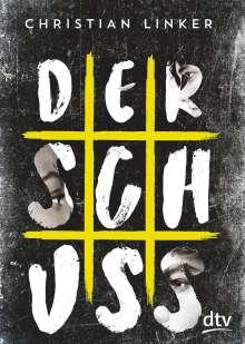 Christian Linker: Der Schuss, Buch