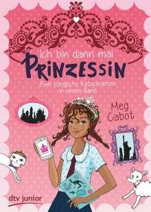 Meg Cabot: Ich bin dann mal Prinzessin - Zwei königliche Katastrophen in einem Band, Buch