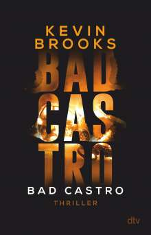Kevin Brooks: Bad Castro, Buch