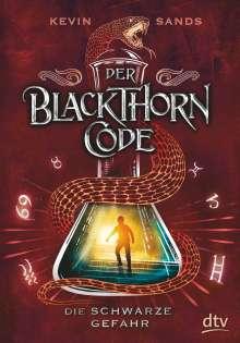 Kevin Sands: Der Blackthorn-Code 02. Die schwarze Gefahr, Buch