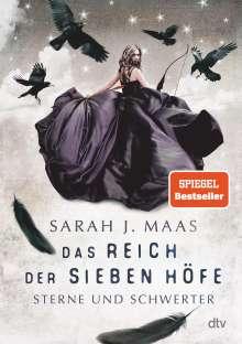 Sarah J. Maas: Das Reich der sieben Höfe 3 - Sterne und Schwerter, Buch