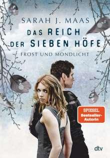 Sarah J. Maas: Das Reich der sieben Höfe 4 - Frost und Mondlicht, Buch