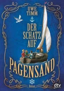 Uwe Timm: Der Schatz auf Pagensand, Buch