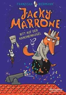 Franziska Biermann: Jacky Marrone - Ritt auf der Kanonenkugel, Buch
