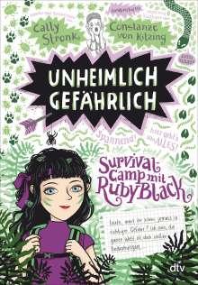 Cally Stronk: Unheimlich gefährlich - Survivalcamp mit Ruby Black, Buch
