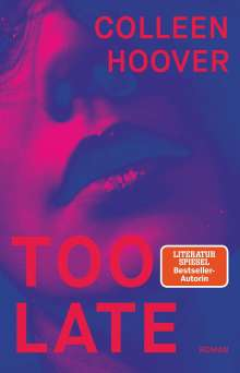Colleen Hoover: Too Late, Buch