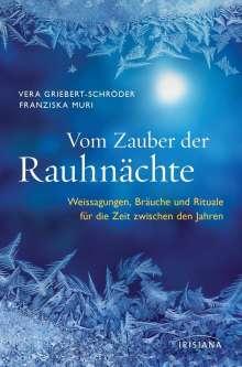 Vera Griebert-Schröder: Vom Zauber der Rauhnächte, Buch