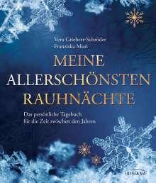 Vera Griebert-Schröder: Meine allerschönsten Rauhnächte, Buch