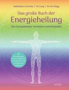Kalashatra Govinda: Das große Buch der Energieheilung, Buch
