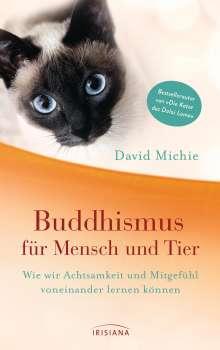 David Michie: Buddhismus für Mensch und Tier, Buch