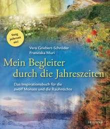Vera Griebert-Schröder: Mein Begleiter durch die Jahreszeiten, Buch
