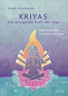 Swami Saradananda: Kriyas - Die reinigende Kraft des Yoga, Buch