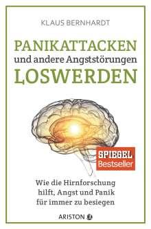 Klaus Bernhardt: Panikattacken und andere Angststörungen loswerden, Buch