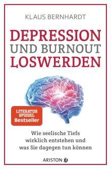 Klaus Bernhardt: Depression und Burnout loswerden, Buch