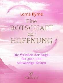 Lorna Byrne: Eine Botschaft der Hoffnung, Buch