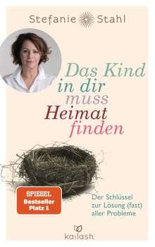 Stefanie Stahl: Das Kind in dir muss Heimat finden, Buch